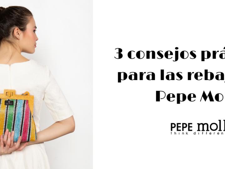 3 consejos prácticos para las rebajas de Pepe Moll